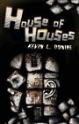 House of Houses by Kevin L. Donihe (Paperback, 2008)