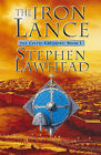 The Iron Lance: Bk. 1: Celtic Crusades by Stephen Lawhead (Hardback, 1998)