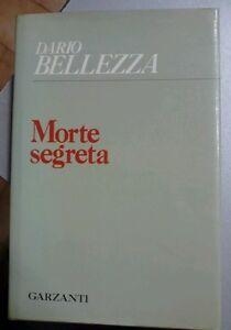 Dario-Bellezza-MORTE-SEGRETA-Garzanti-2-ed-1976