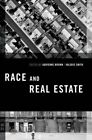 Race and Real Estate by Oxford University Press (Paperback, 2015)
