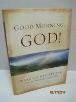 Good Morning God Wake Up Devotions To Start Your Day God's Way By David C. Cook