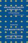 Nine Moliere Comedies in Fresh English: Volume II: The Misanthrope by Daniel H Daniels (Paperback / softback, 2010)