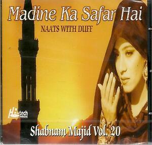 Details about SHABNAM MAJID / MADINE KA SAFAR HAI - VOL 20 -NEW NAAT  CD-FREE UK POST