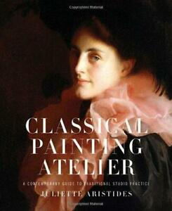 Classical-Painting-Atelier-A-Contemporary-Guide-to-Traditional-Studio-Practice