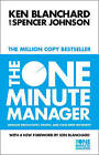 The One Minute Manager: Increase Productivity, Profits and Your Own Prosperity by Spencer Johnson, Kenneth H. Blanchard (Paperback, 2000)