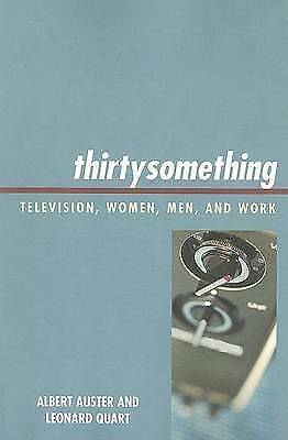 thirtysomething: Television, Women, Men, and Work (Critical Studies in Televisi