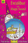 Excalibur the Magic Sword by Tony Mitton (Paperback, 2004)