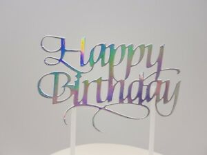 HAPPY BIRTHDAY CAKE PICK TOPPER DECORATION HOLOGRAPHIC GLITTER  CALLIGRAPHY - London, United Kingdom - HAPPY BIRTHDAY CAKE PICK TOPPER DECORATION HOLOGRAPHIC GLITTER  CALLIGRAPHY - London, United Kingdom