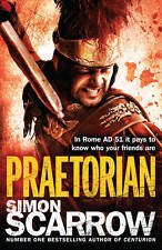 Praetorian (Roman Legion 11), Simon Scarrow, New