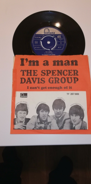 Single, The Spencer Davis Group, I'm a man, I can't get…