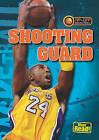 Shooting Guard by Jason Glaser (Hardback, 2010)