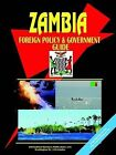 Zambia Foreign Policy and Government Guide by International Business Publications, USA (Paperback / softback, 2003)