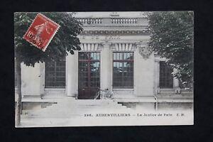Tarjeta-Postal-CPA-Aubervilliers-La-Justicia-De-Paix