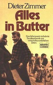 Alles-in-Butter-von-Zimmer-Dieter-Buch-Zustand-gut