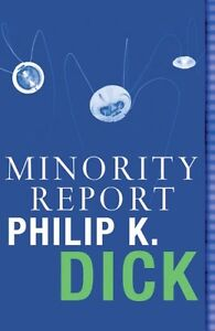 MINORITY-REPORT-PHILIP-K-DICK-BRAND-NEW-FREEPOST-UK