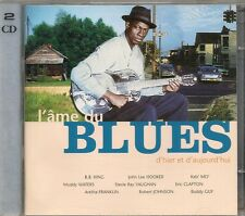 2 CD COMPIL 31 TITRES--L'AME DU BLUES--KING/HOOKER/MO/WATERS/CLAPTON/FRANKLIN