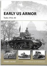 Osprey Vanguard 245, Early US Armor, Tanks 1916-40,  Softcover Reference ST