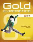 Gold Experience B1+ Students' Book by Carolyn Barraclough, Megan Roderick (Mixed media product, 2015)