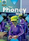 Project X Origins: Lime Book Band, Oxford Level 11: Masks and Disguises: The Phoney Mob by Maureen Haselhurst (Paperback, 2014)