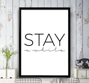Image Is Loading Stay A While Poster Print Motivational Wall Art