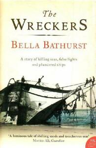Wreckers : A Story of Killing Seas, False Lights and Plundered Sh