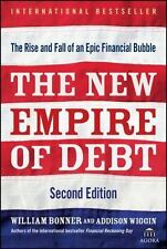 The New Empire of Debt: The Rise and Fall of an Epic Financial Bubble-ExLibrary