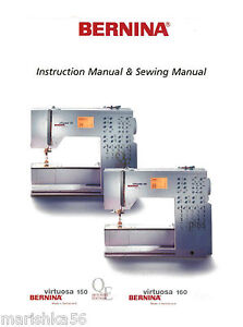 bernina virtuosa 150 qe 160 instruction manual workbook in color rh ebay com bernina virtuosa 150 mode d'emploi bernina virtuosa 150 service manual