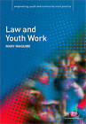 Law and Youth Work by Mary H. Maguire (Paperback, 2009)
