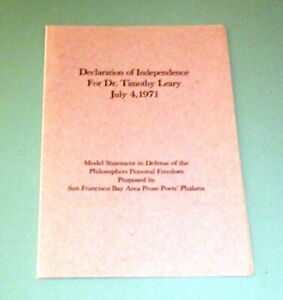 1971 DECLARATION OF INDEPENDENCE JULY 4 TIMOTHY LEARY ALLEN GINSBERG PSYCHEDELIC