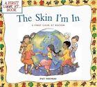 Skin I'm in by Pat Thomas (Paperback, 2004)