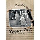 Funny in Parts John J Eddy Biography General Authorhouse Hardback 9781463452445