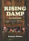 Rising Damp : A Celebration by Richard Webber (Hardback, 2001)