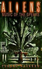 Aliens: Music of the Spears by Yvonne Navarro (1996, Paperback)