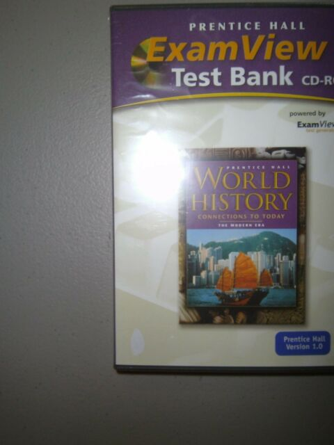 World History Connections To Today ExamView R Test Bank CD ROM Modern Era Edition CD ROM