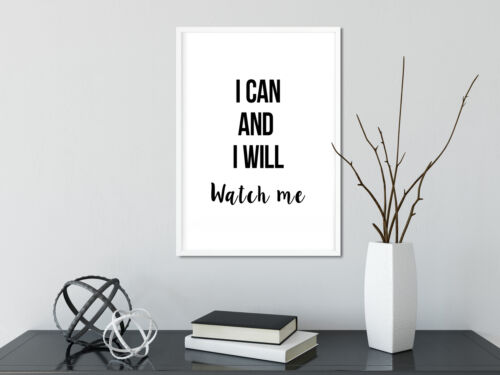 Inspirational Poster I Can And I Will Positive Quote Wall Art A3 A4 Size Print