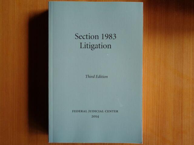 Section 1983 Litigation, 3rd Edition, Martin A. Schwartz ...