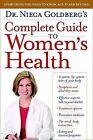 Dr. Nieca Goldberg's Complete Guide to Women's Health by Nieca Goldberg (Paperback / softback, 2009)