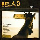 Bye von Bela B. & Smokestack Lightnin (2014)