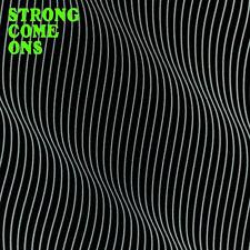 STRONG COME ONS S/T LP . oblivians chrome cranks reigning sound jon spencer