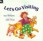 Let's Go Visiting by Sue Williams (Paperback, 2007)