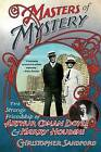 Masters of Mystery: The Strange Friendship of Arthur Conan Doyle and Harry Houdini by Christopher Sandford (Paperback / softback, 2013)