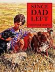 Read Write Inc. Comprehension: Module 7: Children's Books: Since Dad Left Pack of 5 Books by Ruth Miskin, Caroline Binch (Paperback, 2007)