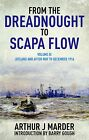 From the Dreadnought to Scapa Flow: Volume 3 by Arthur Jacob Marder (Paperback, 2014)