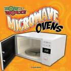 Microwave Ovens by Cristie Reed (Paperback / softback, 2014)