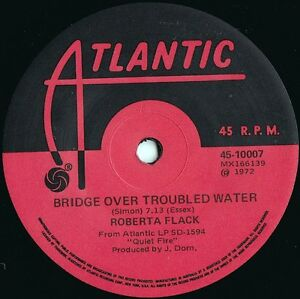 Roberta-Flack-ORIG-OZ-45-Bridge-over-troubled-water-EX-72-Atlantic-R-B-Soul