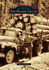 The Fraser Valley by Charles Clayton (Paperback / softback, 2015)