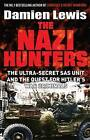 The Nazi Hunters by Damien Lewis (Hardback, 2015)
