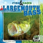 Largemouth Bass by Sheila Griffin Llanas (Hardback, 2014)