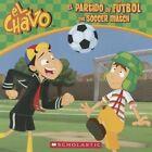 El Partido de Futbol/The Soccer Match by Maria Dominguez, Juan Pablo Lombana (Paperback / softback, 2014)