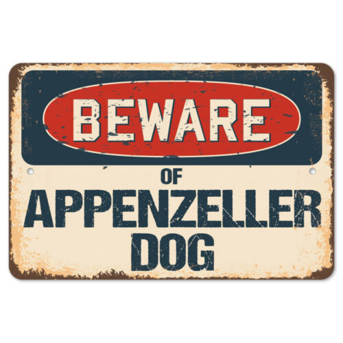 Beware Of Appenzeller Dog Rustic Sign SignMission Classic Plaque Decoration